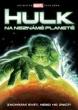 DVD: Hulk na neznámé planetě [!Výprodej]