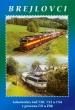 DVD: Historie železnic - Brejlovci