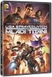 DVD: Liga spravedlivých vs Mladí Titáni