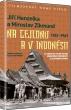 DVD: Jiří Hanzelka a Miroslav Zikmund na Cejlonu a v Indonésii (1961-1963)