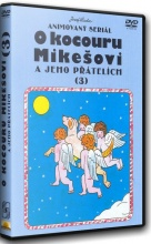 DVD: O Kocouru Mikešovi a jeho přátelích 3