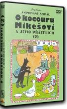 DVD: O Kocouru Mikešovi a jeho přátelích 2