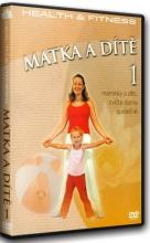 DVD: Health and Fitness (Cviky pro zdraví): Matka a Dítě 1