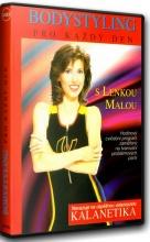 DVD: BODYSTYLING PRO KAŽDÝ DEN s Lenkou Malou