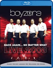 Blu-Ray: Boyzone - Back Again - No Matter What - Live 2008