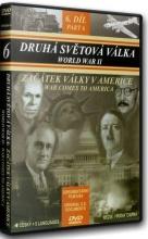 DVD: Druhá světová válka: 6. díl - Začátek války v Americe