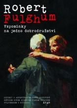 Kniha: Vzpomínky na jedno dobrodružství Zápisky o argentinském tangu zhotovené seňorem donem Robertem Juanem Carlosem Fuljumerem y Suipacha